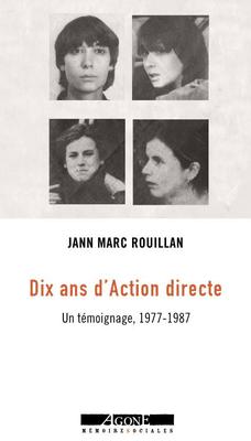 """Couverture du livre de Jean-Marc Rouillan : """"Dix ans d'Action directe""""."""