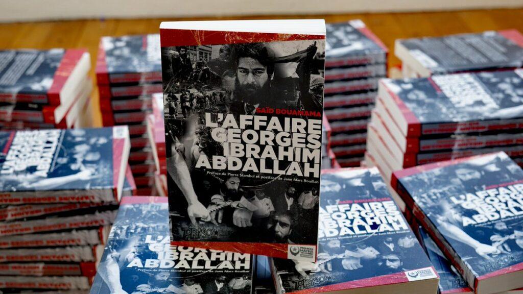 Saïd Bouamama - L'Affaire Georges Ibrahim Abdallah [Bonnes feuilles]